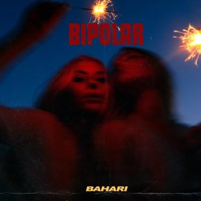 Bahari - Bipolar