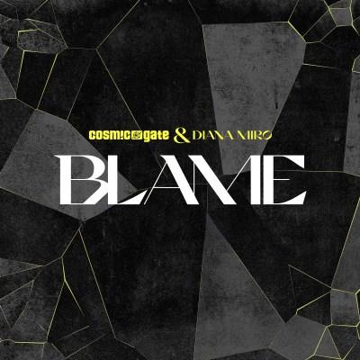 Cosmic Gate, Diana Miro - Blame