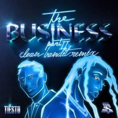 The Business part II - Clean Bandit remix