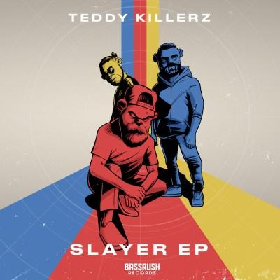 Teddy Killerz - Slayer