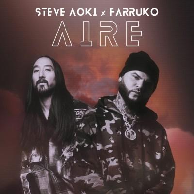 Steve Aoki and Farruko - Aire