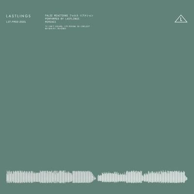 Lastlings - False reactions (remix)