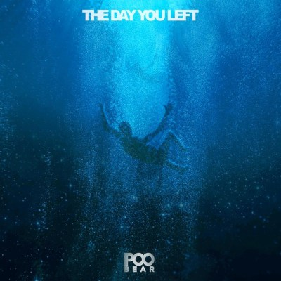 Poo Bear - The Day You Left