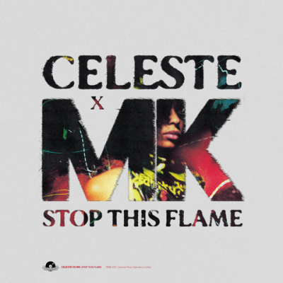 Celeste and MK  - Stop this flame