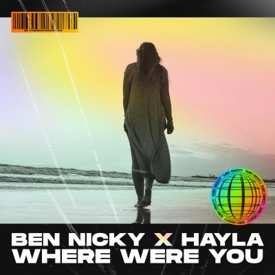 Ben Nicky and Hayla - Where were you