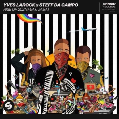 Rise Up 2021 - Steff Da Campo, Yves Larock