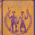 The Do-Deca Pentathlon on Blu-ray!
