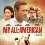 My All American Arrives on Digital HD, Blu-ray & DVD February 23rd