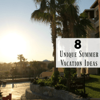 8 Unique Summer Vacation Ideas for the Whole Family
