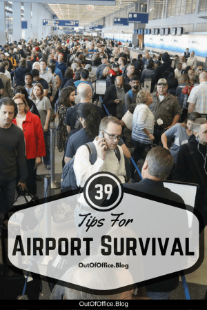 39 tips for airport survival from ticket purchase to touch down.