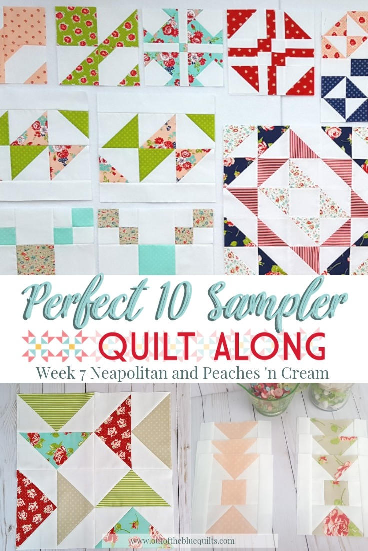 Perfect 10 QAL Week 7 │ Out of the Blue Quilts Pinterest
