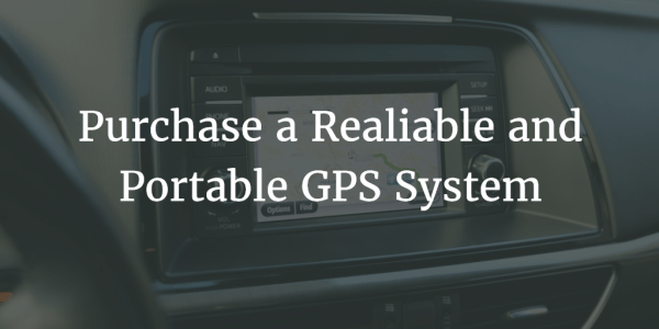 Purchase a Realiable and Portable GPS System