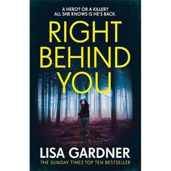 Right Behind You by Lisa Garnder