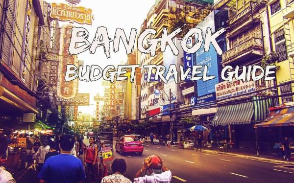 Bangkok Budget Travel Guide