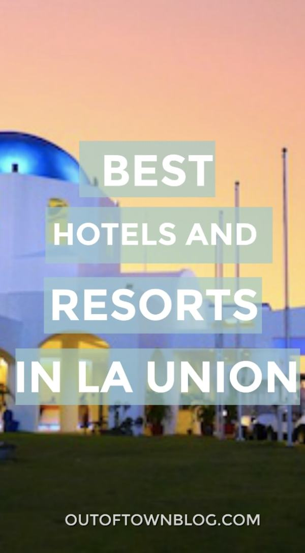 Best La Union Resorts