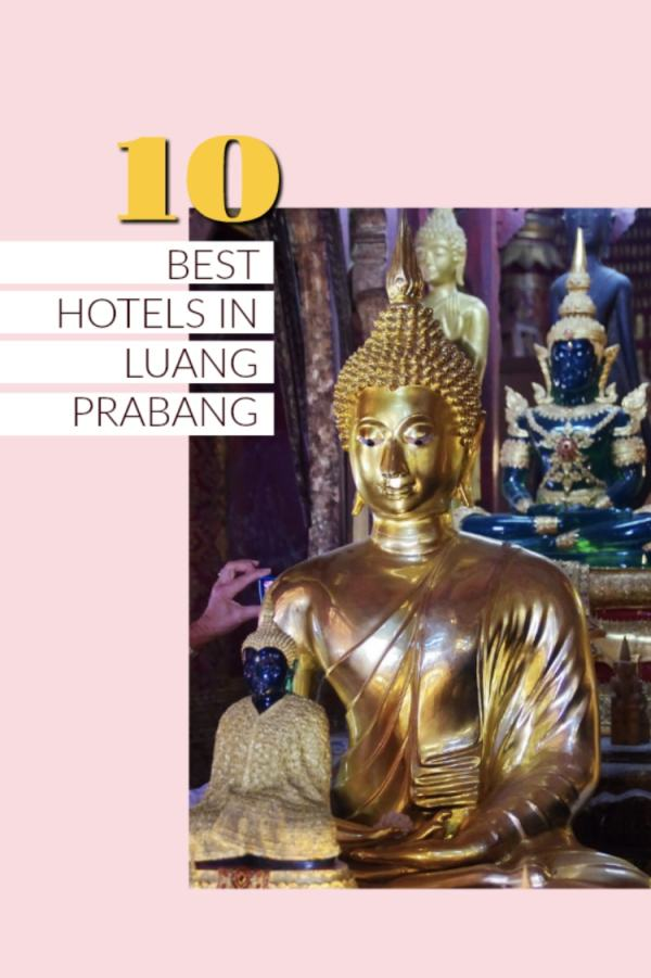 List of Best Hotels in Luang Prabang, Laos