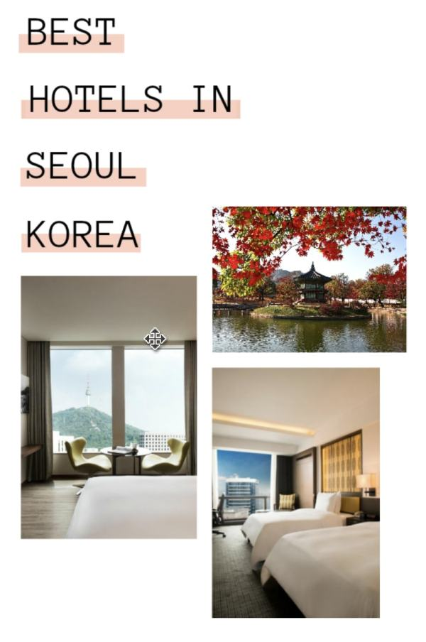 The 10 Best Seoul Hotels