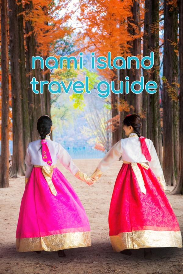 Nami Island Travel Guide Blog