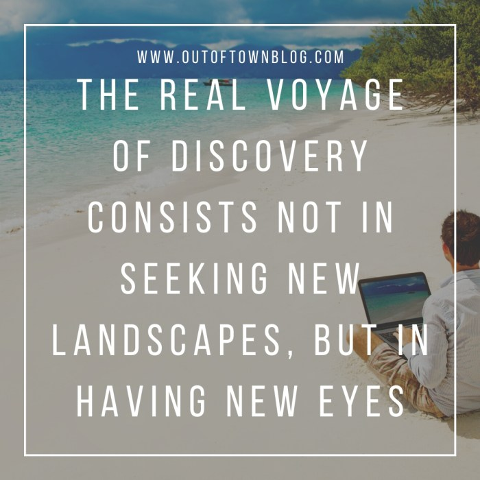 The real voyage of discovery...