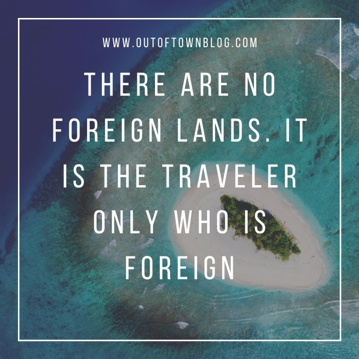 There are no Foreign Lands