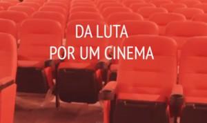 da luta por um cinema