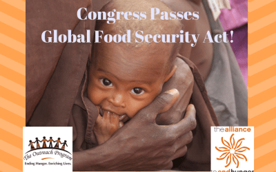 The Outreach Program Celebrates Passing of Global Food Security Act!