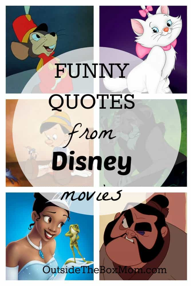 Funny Disney Quotes - Working Mom Blog | Outside the Box Mom