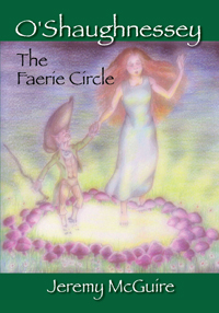O'Shaughnessey: The Faerie Circle