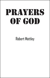 Prayers of God by Robert Mottley