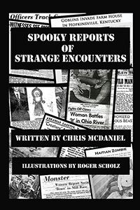 Spooky Reports of Strange Encounters