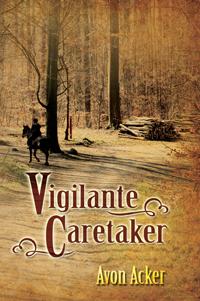 Vigilante Caretaker