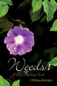 Weeds, by F. Whitney Harrington