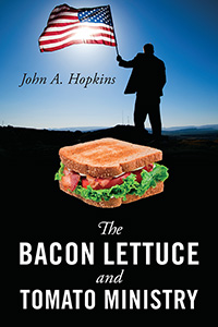 The Bacon Lettuce and Tomato Ministry