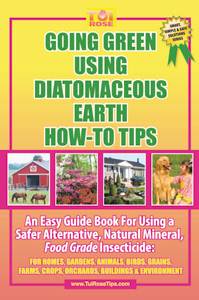 Going Green Using Diatomaceous Earth How-To Tips