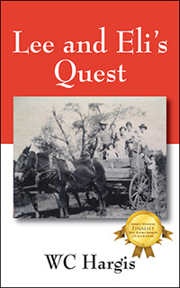 Lee and Eli's Quest, by WC Hargis