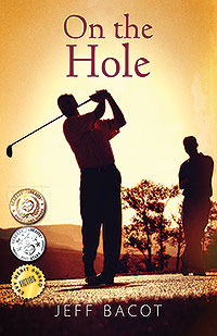 On the Hole by Jeff Bacot
