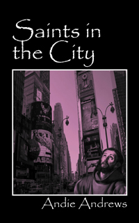 Saints in the City, by Andie Andrews, Finalist in the Religious Fiction Category