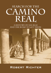 Search for the Camino Real by Robert Richter