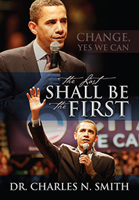 The Last Shall Be The First by Charles Smith