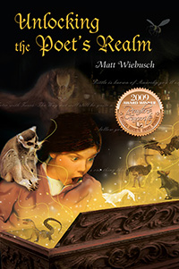 Unlocking the Poet's Realm, by Matt Wiebusch