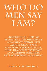 Who Do Men Say I AM?