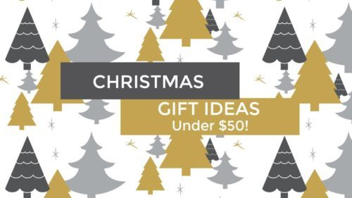 Gift Ideas For Her: All Under $50!