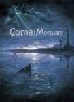Coma Mortuary-RELOADED
