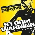 How to Survive Storm Warning Edition-PROPHET