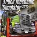 Truck Mechanic Simulator 2015-SKIDROW