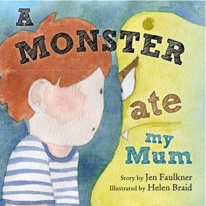 A Monster Ate My Mum