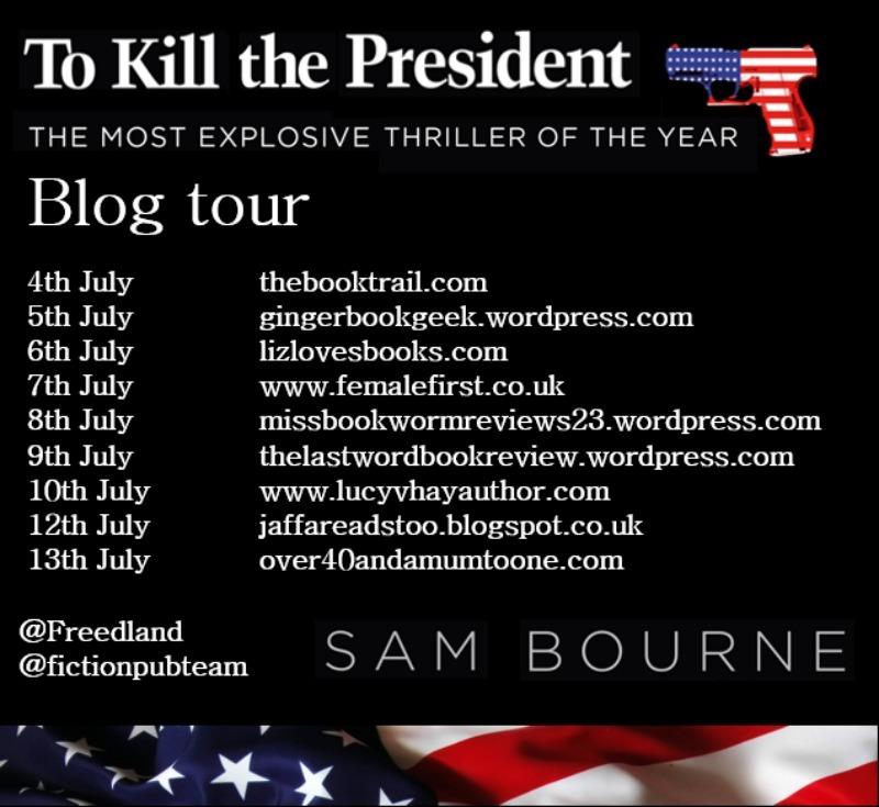 To Kill the President