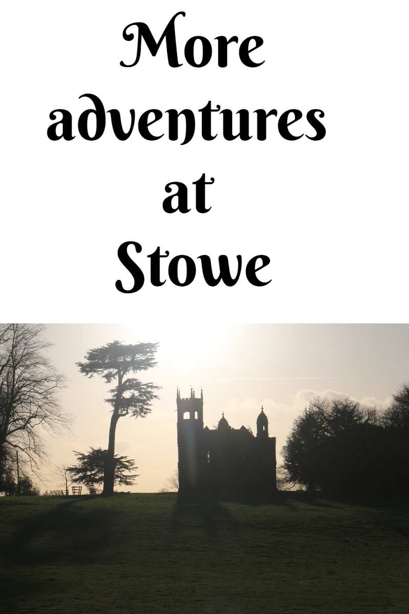 More adventures at Stowe