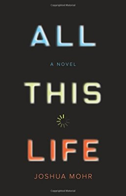 All This Life: A Novel