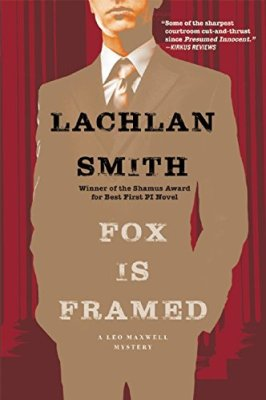 Fox Is Framed (Leo Maxwell Mystery)